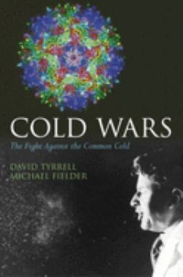 Cold Wars: The Fight Against the Common Cold 9780192632852