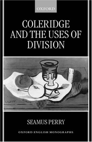 Coleridge and the Uses of Division 9780198183976