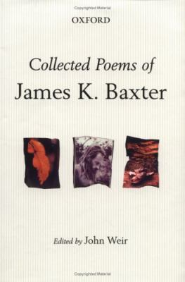 Collected Poems of James K. Baxter 9780195584899