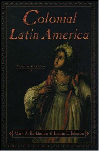 Colonial Latin America 9780195137026