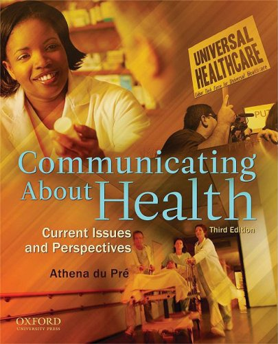 Communicating about Health: Current Issues and Perspectives 9780195380330
