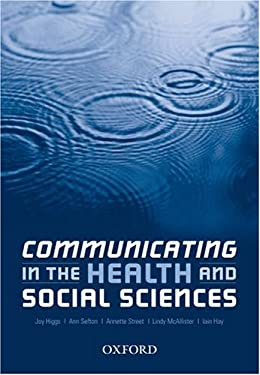Communicating in the Health and Social Sciences 9780195516982