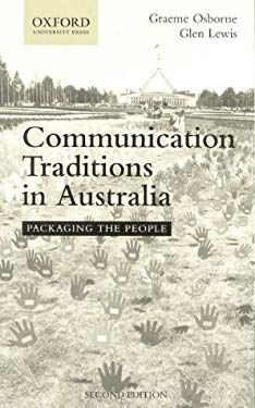 Communication Traditions in Australia: Packaging the People 9780195514650