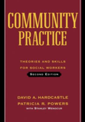 Community Practice: Theories and Skills for Social Workers 9780195141610