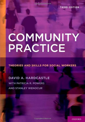 Community Practice: Theories and Skills for Social Workers 9780195398878