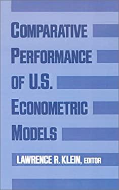 Comparative Performance of U.S. Econometric Models 9780195057720