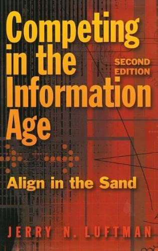 Competing in the Information Age: Align in the Sand 9780195159530