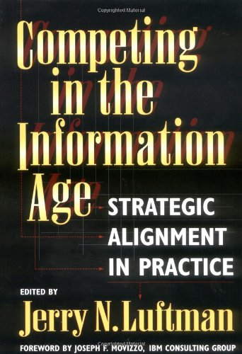 Competing in the Information Age: Strategic Alignment in Practice 9780195090161