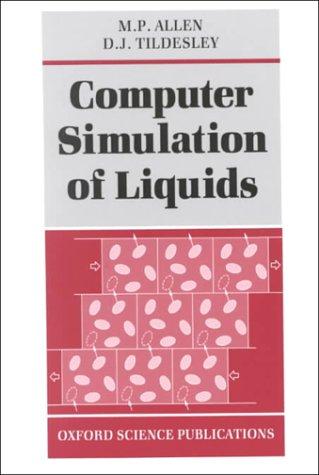 Computer Simulation of Liquids 9780198556459