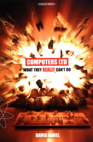 Computers Ltd.: What They Really Can't Do 9780198604426