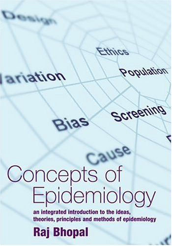 Concepts of Epidemiology: An Integrated Introduction to the Ideas, Theories, Principles and Methods of Epidemiology 9780192631558