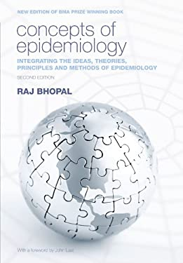 Concepts of Epidemiology: Integrating the Ideas, Theories, Principles and Methods of Epidemiology 9780199543144