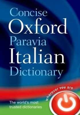 Concise Oxford-Paravia Italian Dictionary 9780199564255