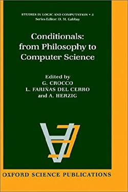 Conditionals: From Philosophy to Computer Science 9780198538615