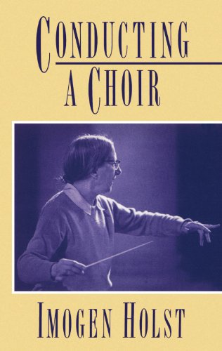 Conducting a Choir: A Guide for Amateurs 9780193134072