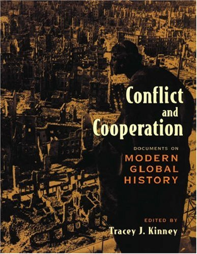 Conflict and Cooperation: Documents on Modern Global History 9780195422115