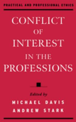 Conflict of Interest in the Professions 9780195128635