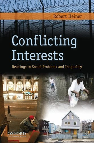 Conflicting Interests: Readings in Social Problems and Inequality 9780195375077
