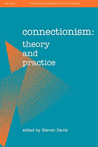 Connectionism: Theory and Practice 9780195076660