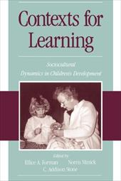 Contexts for Learning: Sociocultural Dynamics in Children's Development 537655