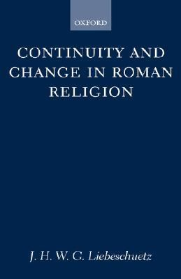 Continuity and Change in Roman Religion