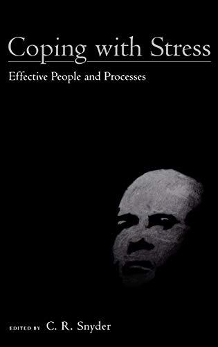 Coping with Stress: Effective People and Processes 9780195130447