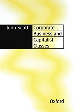 Corporate Business and Capitalist Classes - 3rd Edition