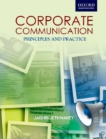 Corporate Communications Principles and Practices Corporate Communications: Principles and Practices 9780198063650
