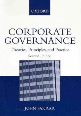 Corporate Governance: Theories, Principles, and Practice 9780195517378