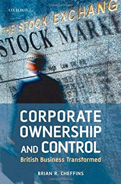 Corporate Ownership and Control: British Business Transformed 9780199236978