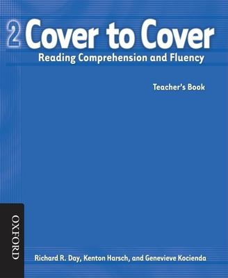 Cover to Cover 2 Teacher's Book: Reading Comprehension and Fluency 9780194758109