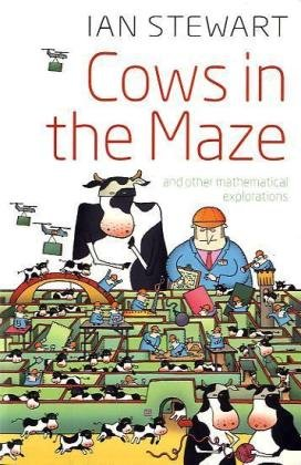 Cows in the Maze: And Other Mathematical Explorations 9780199562077
