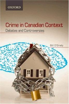 Crime in Canadian Context 9780195422955