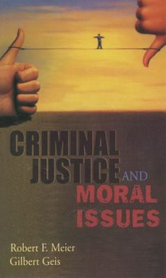 Criminal Justice and Moral Issues 9780195330601