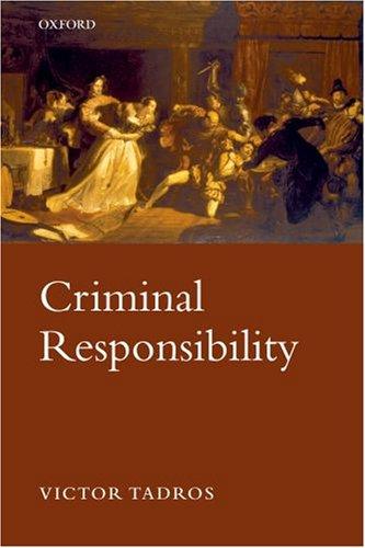 Criminal Responsibility 9780199225828