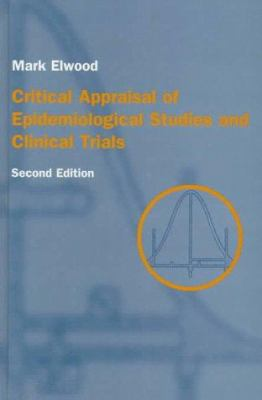 Critical Appraisal of Epidemiological Studies and Clinical Trials 9780192627445