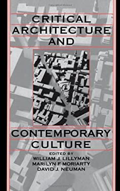 Critical Architecture and Contemporary Culture 9780195078190