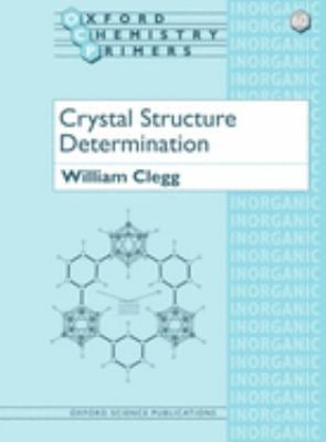 Crystal Structure Determination 9780198559016