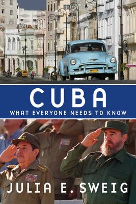 Cuba: What Everyone Needs to Know 9780195383799