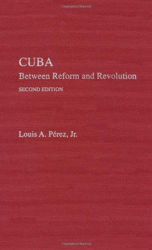 Cuba: Between Reform and Revolution 9780195094817