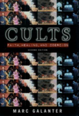 Cults: Faith, Healing and Coercion 9780195123708