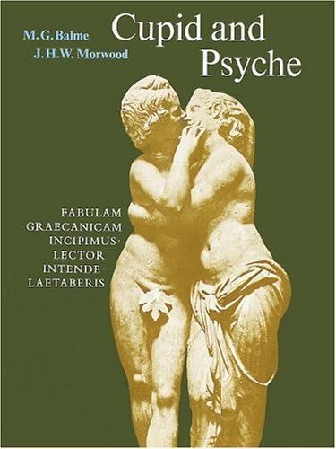 Cupid and Psyche: An Adaptation of the Story in the Golden Ass of Apuelius 9780199120475