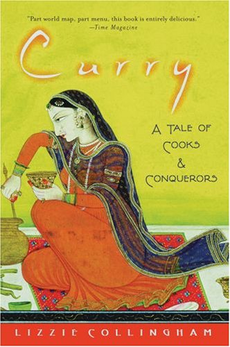 Curry: A Tale of Cooks and Conquerors 9780195320015
