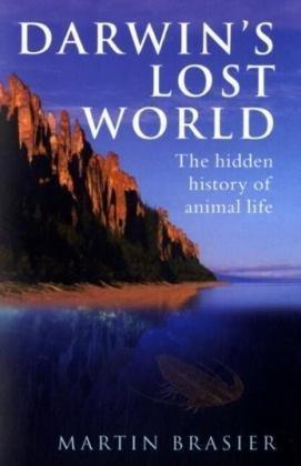 Darwin's Lost World: The Hidden History of Animal Life 9780199548989