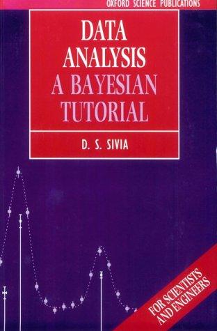 Data Analysis: A Bayesian Tutorial 9780198518891