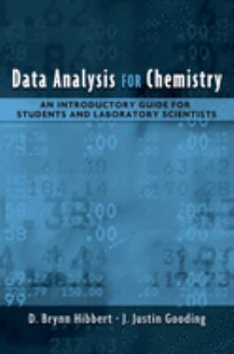 Data Analysis for Chemistry: An Introductory Guide for Students and Laboratory Scientists 9780195162110