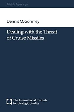 Dealing with the Threat of Cruise Missiles 9780198515272
