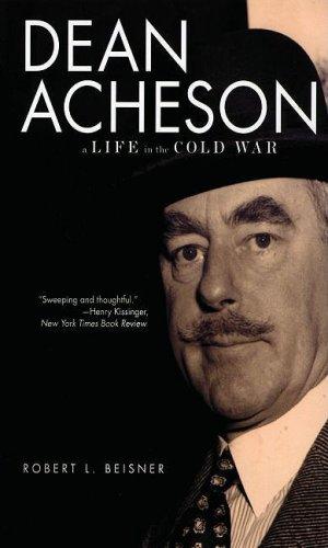 Dean Acheson: A Life in the Cold War 9780195382488