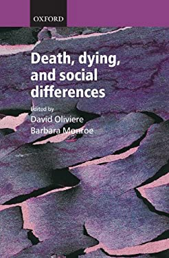 Death, Dying, and Social Differences 9780198527756