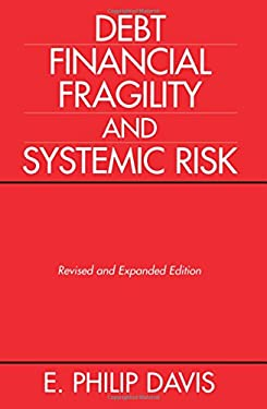 Debt, Financial Fragility, and Systemic Risk 9780198233312